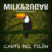 Canto del Pilón (Kellerkind Remix) [feat. María Marquez] - Milk & Sugar