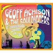 Geoff Achison & The Souldiggers - Adam & Eve (Live)