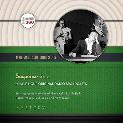 Suspense, Vol. 2: The Classic Radio Collection