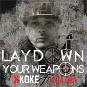 Lay Down Your Weapons (feat. Rita Ora) - Single
