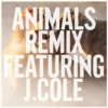 Animals (Remix) [feat. J Cole] - Single ジャケット写真