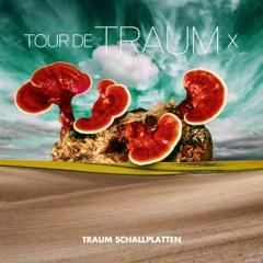 Tour de Traum X (Mixed By Riley Reinhold)
