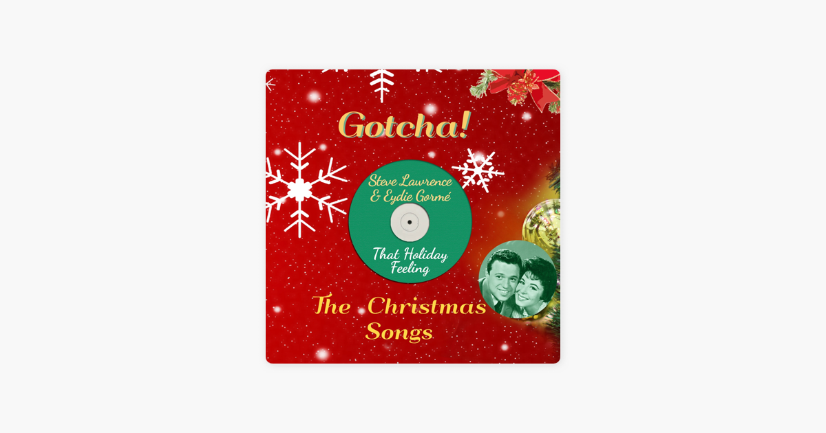 That Holiday Feeling (The Christmas Songs) by Steve Lawrence & Eydie ...