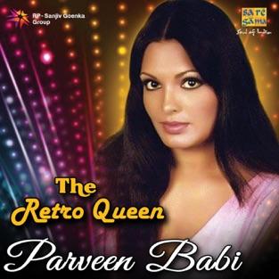 The Retro Queen Parveen Babi – Various Artists