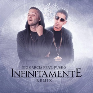 Infinitamente (Remix) [feat. Pusho] - Single Mp3 Download