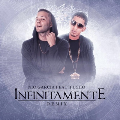 Infinitamente (Remix) [feat. Pusho] - Single MP3 Download