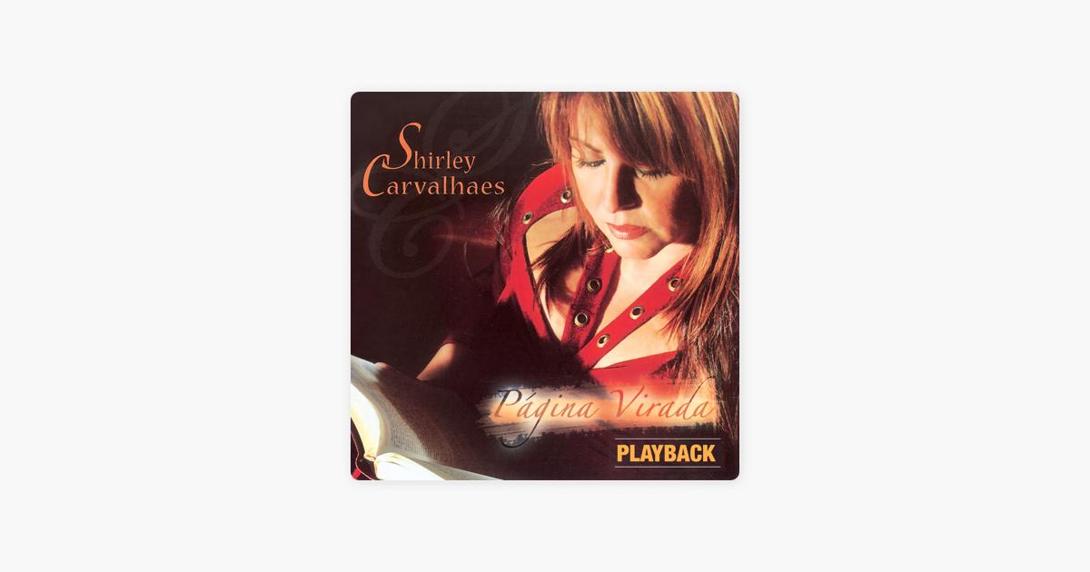 cd gratis shirley carvalhaes pagina virada playback