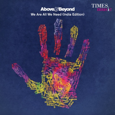 We Are All We Need (India Edition) - Above & Beyond