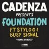 Foundation (Remixes) [feat. Stylo G & Busy Signal] - EP, Cadenza