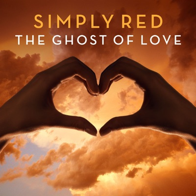 The Ghost of Love (Remixes) - EP - Simply Red