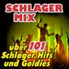 Schlager Mix (Über 101 Schlager Hits und Goldies) - Various Artists
