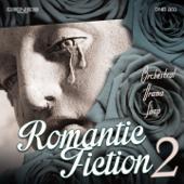 Romantic Fiction, Vol. 2 (Orchestral Drama Soap)