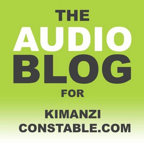 Audio Blog for KimanziConstable.com