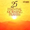 25 Essential Morning Prayers - Verschillende artiesten