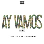Ay Vamos (Remix) [feat. Nicky Jam & French Montana] - Single