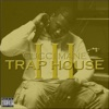 Trap House 3, Gucci Mane