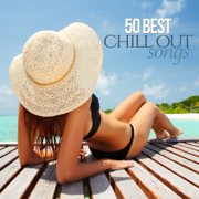50 Best Chill Out Songs - Various Artists - Various Artists