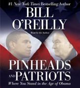 Download Pinheads and Patriots: Where You Stand in the Age of Obama (Unabridged) Audio Book