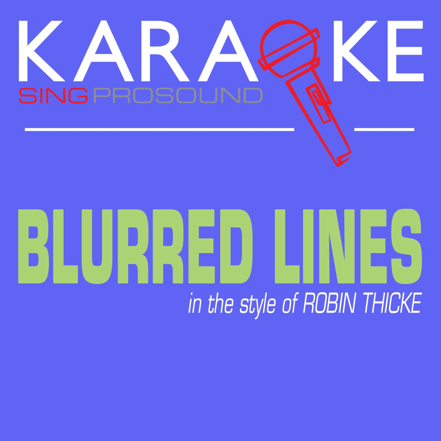 Blurred Lines (In the Style of Robin Thicke) [Karaoke Version] - Single