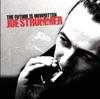 The Future Is Unwritten - Joe Strummer