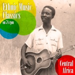 Ethnic Music Classics on 78 Rpm, Central Africa