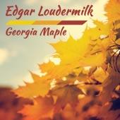 Edgar Loudermilk - Trains Can't Turn Around