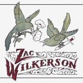 Zac Wilkerson - Lonely Together Tonight