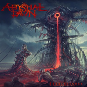 Abysmal Dawn - Loathed in Life - Praised in Death
