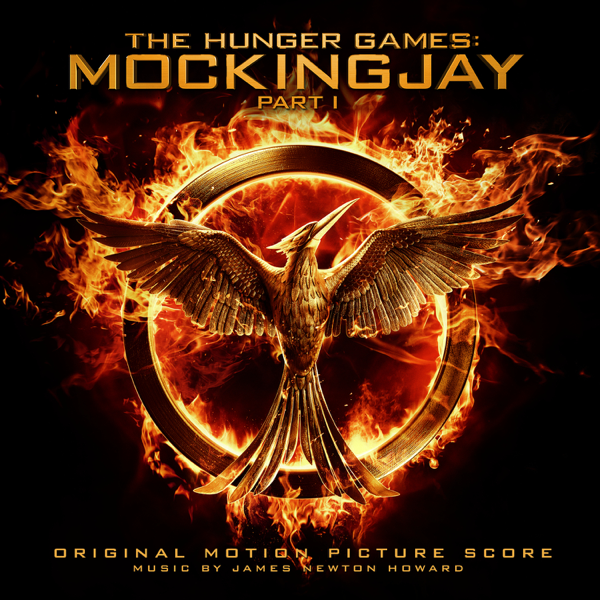 The Hunger Games Mockingjay Pt 1 Original Motion Picture Score