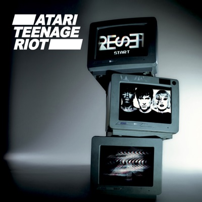 Reset - Atari Teenage Riot