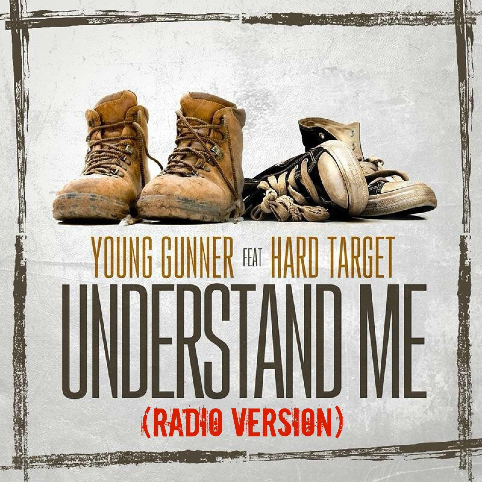 Understand Me (Radio Version) [feat. Hard Target] - Single