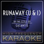 Free Download Runaway (U & I) [Originally Performed By Galantis] [Instrumental Version].mp3