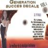 Génération succès décalé : le meilleur de la musique, Vol. 1