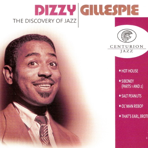 The Discovery of Jazz: Dizzy Gillespie