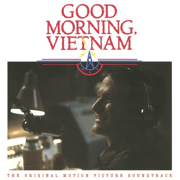 Good Morning Vietnam Itunes : Good morning vietnam the original motion picture