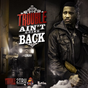 Ain't Goin' Back - Single Mp3 Download
