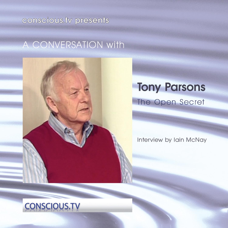 Tony Parsons - The Open Secret - Non Duality