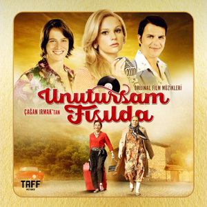 Various Artists - Unutursam Fısılda (Orijinal Film Müzikleri)