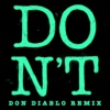 Don't (Don Diablo Remix) - Single ジャケット写真