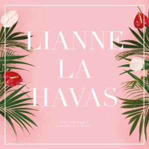 Lianne La Havas - Unstoppable (Jungle's Edit)