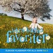 Våra barns favoriter - Barnmusik, Vol. 2