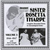 Sister Rosetta Tharpe - Oh When I Come to the End of My Journey