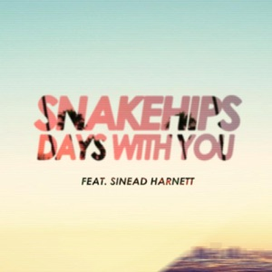 Snakehips - Days With You feat. Sinead Harnett [Pomo Remix]