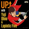 UP ↑ with Yuji Ohno & Lupintic Five ジャケット写真