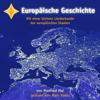 Europäische Geschichte - Manfred Mai