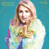 Like I'm Gonna Lose You (feat. John Legend) - Meghan Trainor