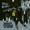 A Merrie Christmas To You - Blue Rodeo