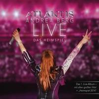 Atlantis - LIVE - Das Heimspiel - Andrea Berg
