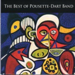 The Pousette-Dart Band - What Can I Say