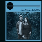 Jesse Milnes & Emily Miller - I Got Lucky With You